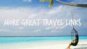 More great travel links
