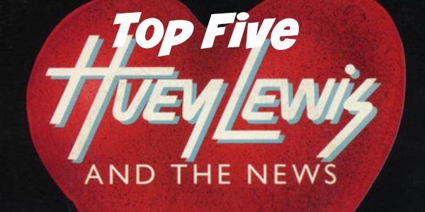 JWalking Top Five Huey Lewis Songs