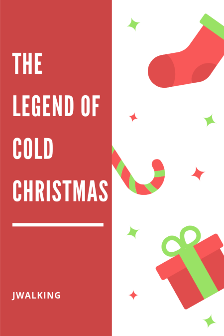 JWalking - The Legend of Cold Christmas