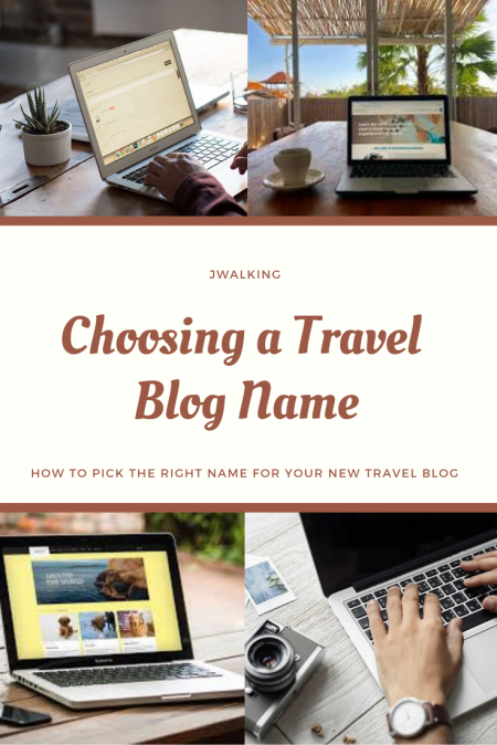 pinterest Choosing a Travel Blog Name